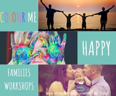 COLOUR ME HAPPY FAMILIES WORKSHOPS